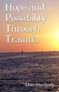 hope and possibility through trauma don shetterly